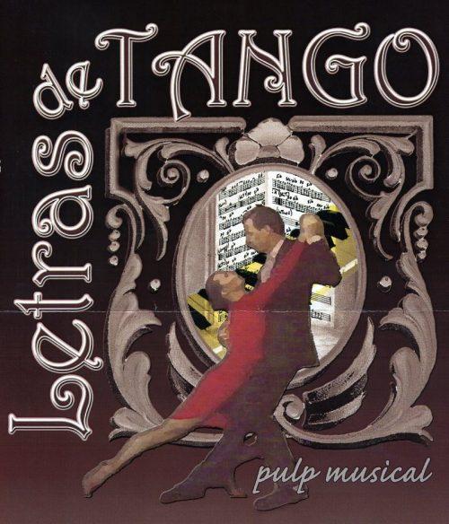 """RUTA SEIS """"Letras de Tango"""""""